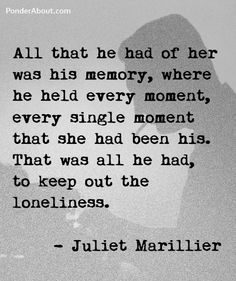 after a line from Juliet Marillier's Daughter of the Forest
