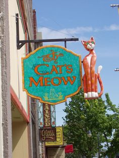 Cat's Meow in Port Angeles, Washington. Cat Signs, Funny Signs, Storefront Signs, Shop Fronts, Business Signs, Advertising Signs, Store Signs, Hanging Signs, Vintage Signs