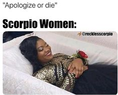 30 Best Scorpio Memes - Astrology Special | SayingImages.com Scorpio Funny, Astrology Scorpio, Scorpio Zodiac Facts, Scorpio Love, Zodiac Funny, Zodiac Sign Traits, Zodiac Signs Horoscope, Zodiac Memes, My Zodiac Sign