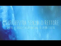Un' Orchestra Senza Direttore - Dentro al deficit di attenzione ed iperattività - YouTube