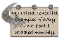 Blog containing a Cricut fonts list.  It is updated monthly.