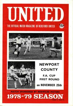Hereford Utd 0 Newport Co 1 in Nov 1978 at Edgar Street. The programme cover #FACup1R