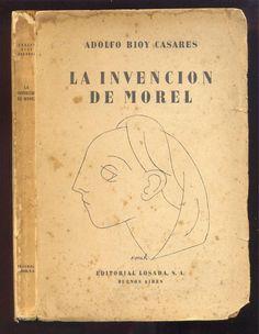 La Invención De Morel de Adolfo Bioy Casares