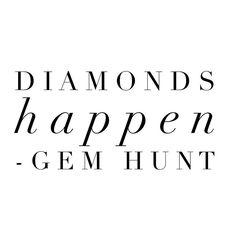 diamonds, jewelry quote