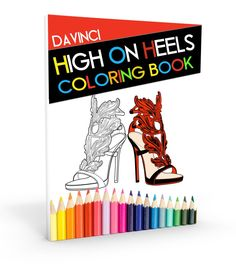 High On Heels Coloring Book Jordan Coloring Book, Adult Coloring, Coloring Books, Design Your Own Shoes, Color Of Life, White Art, Page Design, Colorful Fashion, How To Relieve Stress