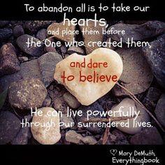 Dare to believe. Created by Deanna Albrecht.