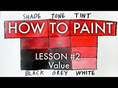 Value (Modifying Colours with Tints, Tones, Shades) - How To Paint #2 - MV27 - YouTube