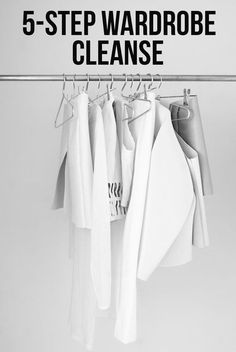 You're only 5 steps away to having a cleaner wardrobe and a cleaner mind.