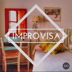 """Improvisa tal vez sea la mejor forma de que salga bien"". ""Improvise perhaps the best way to get it right."""