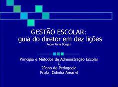 Coisas Tantas de Renato Hirtz: GESTÃO ESCOLAR - Princípio e Métodos de Administra...