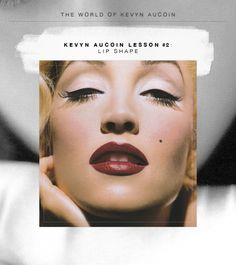 Classic Kevyn Aucoin Makeup Lessons – #2: Shaping Lips @Elaine Madelon