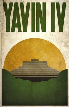 Star Wars: Yavin IV Poster by Justin Van Genderen Star Wars Poster, Star Wars Art, Star Trek, Star Wars Planets, Geek Art, Minimalist Poster, Minimalist Design, Space Travel, Far Away