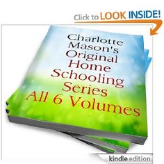 Homeschool Deal: Charlotte Mason's Original Homeschooling Series Only 99-Cents! (Kindle Edition)