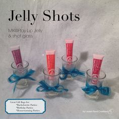Jelly Shots $11 To contact me or for ordering contact Hollie Gjoen @ www.facebook.com/beautifulyoumarykay