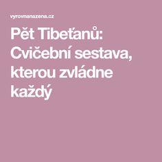 Pět Tibeťanů: Cvičební sestava, kterou zvládne každý Pets