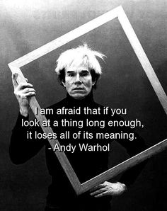 andy warhol, quotes, sayings, meaningful, lose, deep