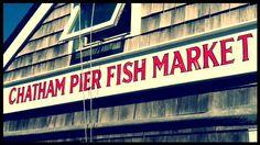 Chatham ma cape cod on pinterest capes cape cod homes for Cape cod fish market