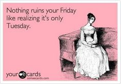 Nothing ruins your Friday like