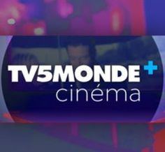 Films et fictions TV5 Monde