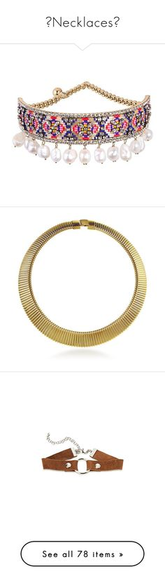 """""""📿Necklaces📿"""" by addiosamigos ❤ liked on Polyvore featuring jewelry, necklaces, metallic, choker necklace, tri color necklace, pearl jewellery, gold tone necklace, white pearl choker necklace, women's accessories and gold colored necklace"""