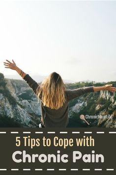 5 Tips to Cope with Chronic Pain  #chronicillness #chronicpain #autoimmunedisease #spoonie