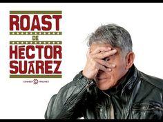 Roast Hector Suarez Completo