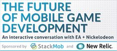 The Future of Mobile Game Development: An Interactive Conversation with Electronic Arts and Nickelodeon  StackMob  Tuesday, March 26, 2013 from 6:00 PM to 8:30 PM (PDT)  San Francisco, United States