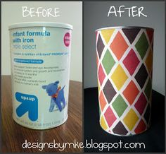 Upcycle baby formula cans by covering them with wrapping paper.