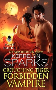 Crouching Tiger, Forbidden Vampire by Kerrelyn Sparks  | Love at Stake, BK#16 | Publisher: Avon | Publication Date: December 31, 2014 | www.kerrelynsparks.com | #Paranormal #vampires
