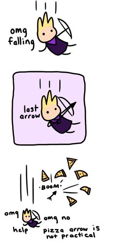 In which Hawkeye realizes that the idea he had when he was hungry might not end well.