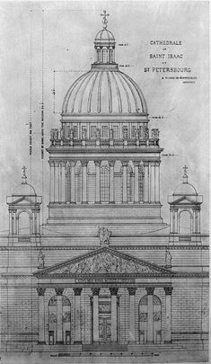 Ricard de Montferrand Dome of St. Isaac's Cathedral, St. Petersburg, 1818-1858