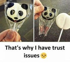 30 Reasons Why I Have Trust Issues