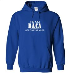 Team BACA, Lifetime member T Shirt, Hoodie, Sweatshirts - design a shirt #tee #Tshirt