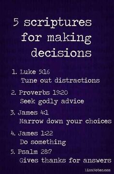 5 scriptures for making decisions Bible verses Christian Life, Christian Quotes, Bible Scriptures, Bible Quotes, Devotional Quotes, Beautiful Words, Life Quotes Love, Happy Quotes, Scripture Study