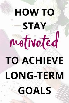 Achieving Goals: How to Stay Motivated to Achieve Long-Term Goals. Business Motivational Quotes, Goal Quotes, Life Lesson Quotes, Business Quotes, Quotes Quotes, Inspirational Quotes, Life Quotes, Quotes Positive, Motivation Quotes