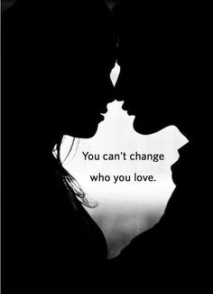 You can't change who you love Loving Someone You Can't Have, Who You Love, My Love, Crazy Stupid Love, Love Conquers All, Soul Connection, Cute Texts, Secret Love, Truth Hurts
