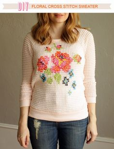 Über Chic for Cheap: DIY: Floral Cross Stitch Sweater