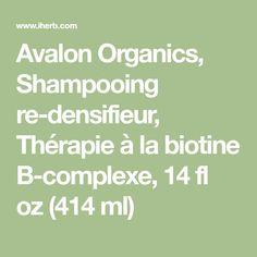 Avalon Organics, Shampooing re-densifieur, Thérapie à la biotine B-complexe, 14 fl oz (414 ml)