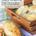 Easy Onion & Dill Biscuits - $25 Target or Walmart Gift Card Giveaway!