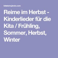 Reime im Herbst - Kinderlieder für die Kita / Frühling, Sommer, Herbst, Winter