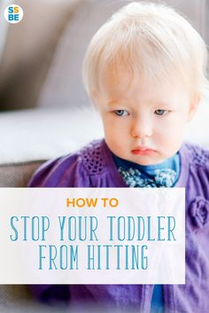 Even though hitting is normal for infants and toddlers, dealing with it can be tough. Here's how to stop your toddler from hitting other children and adults.