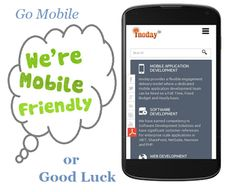 Web and software application development: Why to make your Business Website Mobile Friendly