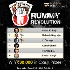 The ultimate Rummy Revolution is here! Play and Win Maximum Cash Games during the Promotion Period  to secure a rank in the leaderboard and win cash prizes worth Rs.30,000. Start Playing Now!