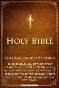 Atheism, Religion, God is Imaginary, The Bible, Morality. If, as an adult, you…