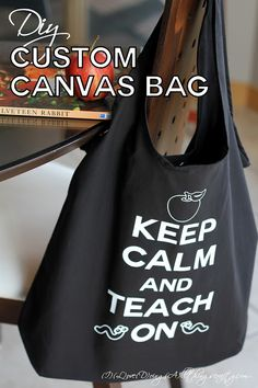 DIY Custom Canvas Bag - End of the year Teacher Appreciation Gift - SVG Files - Cut on the Silhouette Cameo