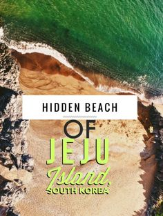 Hidden Beach of Jeju Island, South Korea: The stunning Jeju Island of South Korea (still relatively unknown to most westerners) offers incredible tropical beaches for any traveler to escape to! Best of all is Jeju's Secret Beach, which you can enjoy all to yourself!