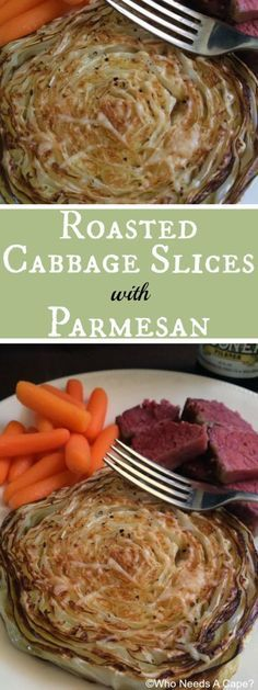 Roasted Cabbage Slices with Parmesan | Who Needs A Cape?