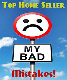 TOP HOME SELLER MISTAKES MADE IN REAL ESTATE SALES #AHFHOMES