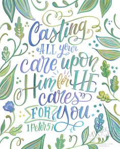 1 Peter 5:7 Casting All Your Cares Upon Him for He by Makewells
