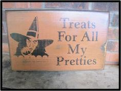 New Primitive Halloween Treats For All My Pretties Witch Wood Sign Wall Decor | eBay